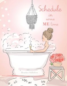 Schedule some me time Rose Hill Designs by Heather Stillufsen Rose Hill Designs, Message Of Encouragement, Image Digital, Hello Weekend, Bubble Art, Illustration, Woman Quotes, Quotes Women, Female Art
