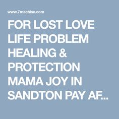 FOR LOST LOVE LIFE PROBLEM HEALING & PROTECTION MAMA JOY IN SANDTON PAY AFTER WORK 0635742089 - BMW