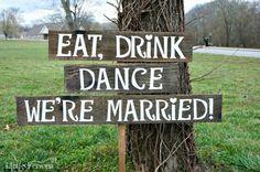 Eat, Drink, Dance, We're Married Rustic Wedding Sign, Outdoor Wedding Signs, Rustic Wedding Signs, Country Wedding Signs, Large Wedding Sign on Etsy, $75.00