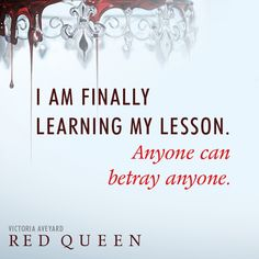 Discover and share Red Queen Victoria Aveyard Quotes. Explore our collection of motivational and famous quotes by authors you know and love. Red Queen Quotes, Red Quotes, Epic Quotes, Quotable Quotes, Funny Quotes, Red Queen Book Series, Quotes About Moving On From Love, Red Queen Victoria Aveyard, King Cage