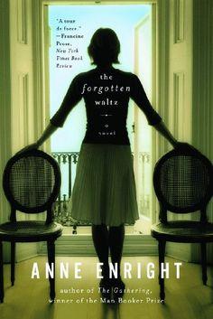 The Forgotten Waltz: A Novel