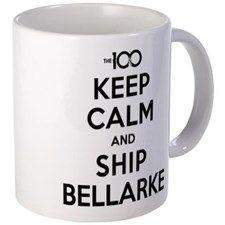 The 100 - Keep Calm & Ship Bellarke Mugs for