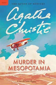"""Read """"Murder in Mesopotamia A Hercule Poirot Mystery"""" by Agatha Christie available from Rakuten Kobo. Suspicious events at a Middle Eastern archaeological excavation site intrigue the great Hercule Poirot as he investigate. Hercule Poirot, Murder Mysteries, Cozy Mysteries, Agatha Christie, Teen Party Games, The Book Thief, Mystery Novels, Funny Art, Hercules"""