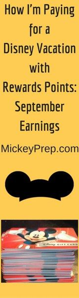 How I'm paying for a Disney vacation with Rewards points: September Earnings