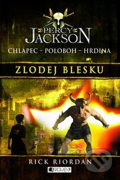 Percy Jackson - Zlodej blesku (Rick Riordan)