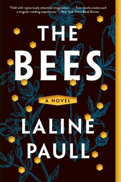 THE BEES :: Categories: Literature & Fiction (Literary); Fantasy :: See also: Literary Fiction Book Covers, Science Fiction Book Covers Book Cover Art, Book Cover Design, Book Design, Books To Read, My Books, Book Jacket, Beautiful Book Covers, Lettering, Typography