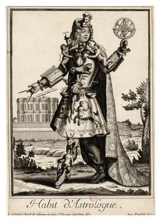 * Habit d'Astrologue Costumes Grotesques  (vers 1700) Nicolas Larmessin (1640-1725)