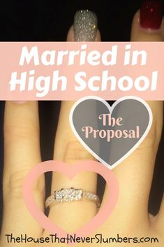 Married in High School - The Proposal Some couples have a proposal, and then they set a wedding date. Some couples have a wedding date set for a while and then have a proposal. Free Wedding, Budget Wedding, Diy Wedding, Rustic Wedding, Wedding Rings, Wedding Ideas, Young Marriage, Love And Marriage, Wedding Proposals