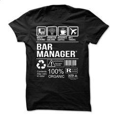 Bar Manager T-shirt - #design shirts #earl sweatshirt hoodie. GET YOURS => https://www.sunfrog.com/Jobs/Bar-Manager-T-shirt-58699512-Guys.html?60505