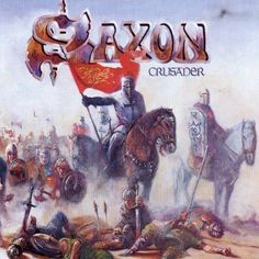 "Crusader is the sixth studio album by heavy metal band Saxon released in The album sold over 2 million copies. ""The Crusader Prelude"" ""Crusader"" . Greatest Album Covers, Classic Album Covers, Cool Album Covers, Black Metal, Heavy Metal Rock, Hard Rock, Bruce Dickinson, Power Metal, Saxon Band"