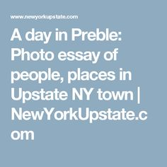 A day in Preble: Photo essay of people, places in Upstate NY town |       NewYorkUpstate.com