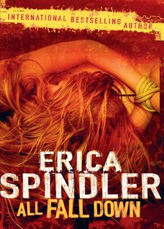 ALL FALL DOWN (MIRA): Amazon.co.uk: ERICA SPINDLER: Books