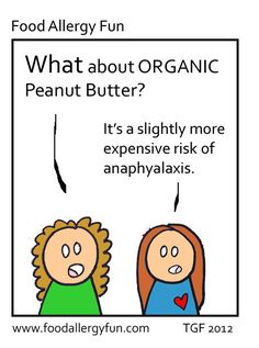 Organic - Food Allergy Cartoon. Sometimes, you just have to laugh :) #food_allergy #humor #LOL