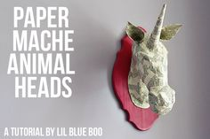 Paper Mache Unicorn head---fun project for a playroom or classroom.