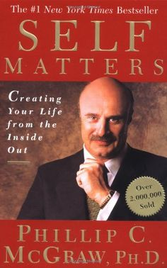 Bestseller Books Online Self Matters: Creating Your Life from the Inside Out Phil McGraw $14  - http://www.ebooknetworking.net/books_detail-0743227255.html