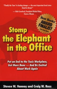 Stomp the Elephant in the Office by Steven W. Vannoy,http://www.amazon.com/dp/0979376807/ref=cm_sw_r_pi_dp_hNertb0SXJ3XRVFW