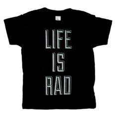Locomotive Clothing Co. - Life is Rad T-Shirt 2
