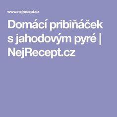 Domácí pribiňáček s jahodovým pyré   NejRecept.cz