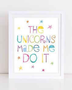Unicorn Print, Printable Wall Art, Unicorn Printable, The Unicorns Made Me Do It, Printable Unicorn Art, Little Girls Room Decor by DuneStudio on Etsy Unicorn Rooms, Unicorn Room Decor, Unicorn Bedroom, Teenage Girl Bedrooms, Girls Bedroom, Master Bedroom, Cool Room Decor, Dream Decor, Funny Wall Art
