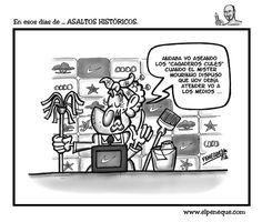 En esos días de ... ASALTOS HISTÓRICOS. | EL PENEQUE | HUMOR GRÁFICO & CARICATURAS