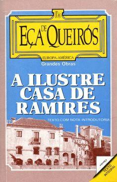 """Eça de Queirós - """"A Ilustre Casa de Ramires"""" (1900)"""
