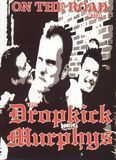 Dropkick Murphys: On the Road With the Dropkick Murphys [DVD] [English] [2004]