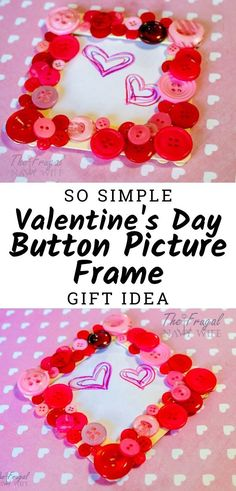 DIY Button Frame Valentines Day Gift Idea- A simple and cute idea for kids to make this Valentine's Day. We made this DIY Button Frame Valentines Day Gift Idea and I love it on our wall! Valentines Day History, Valentines Day Gifts For Her, Valentines Day Shirts, Love Valentines, Valentine's Day Quotes, Labor Day Crafts, Pick Up, Button Frames, Diy Buttons
