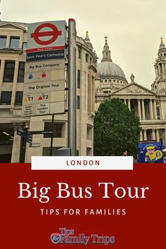 We tried it! Get tips for making the most of your time and money on a Big Bus tour in London, England. What to expect, best route, money-saving tips and more. | tipsforfamilytrips.com #BigBus #London