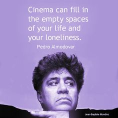Film Director quote - Pedro Almodovar  - Movie Director Quote    #pedroalmodovar