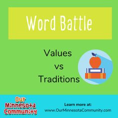 Today's definition: A way of thinking, behaving, or doing something that has been used by the people in a particular group, family, or society for a long time. Is it Values -or- Traditions? Comment below or join the conversation on Facebook. Word Battle, Learning Activities, Minnesota, Vocabulary, Something To Do, Conversation, Join, Facebook, Group