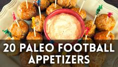 20 Paleo Football Season Appetizers & Snacks - Are you ready for some football?! Win big on game day be serving up Paleo-friendly mouth-watering appetizers and snacks.