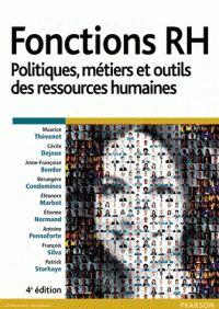 Maurice Thévenet et Cécile Dejoux - Fonctions RH - Politiques, métiers et outils des ressources humaines. - Agrandir l'image