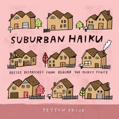 Peyton Price unveils the secret life of the suburbs three lines at a time.