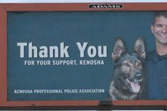 """This week's award for really poor marketing decisions goes to the police association of Kenosha, Wisconsin, whose latest billboard features a local officer, Pablo Torres, who is currently on leave for shooting two people in March. Torres also has a record of nine citizen complaints for inappropriate use of force.  WI #Police Thank Town: Offensive Billboard Of #Cop Who Shot 2 Men In 10 Days http://t.co/wzcvdT5bsP @MrMilitantNegro pic.twitter.com/2u2sjeGCHa — Reverb Press (@ReverbPress) April 27, 2015  A local paper, the Kenosha News, argued that the billboard should come down while Torres is under investigation, noting that he regularly appears at police events with his police dog, which likewise may unfairly bias public opinion in his favor. A representative of the family of Aaron Siler, the second shooting victim, also questioned what the billboard was intended to communicate during the ongoing shooting investigation: """"What are they trying to say? Are they trying to say he's not guilty and they know that for a fact? Why are they thanking him?"""" Bonnie Kristian"""
