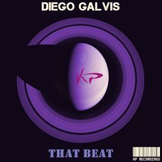 Coming Soon !!! Diego Galvis - That Beat (KP185) Release Date on Beatport : Apr.30.2015 Release Info : 1-Diego Galvis - That Beat (Original Mix) 2-Diego Galvis - Bass Never Sleep (Original Mix)