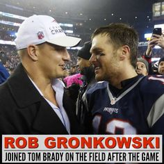 TB12 & Gronk #AFCChamps #BrothersOnAndOffTheField