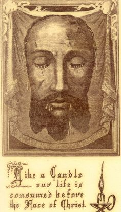 "theraccolta:  ""Holy Face  ""  ""As in earthly kingdoms, one can obtain what he wills with coin stamped with the king's effigy, so with the precious coin of my Sacred Humility, whose effigy is my Adorable Face, one can obtain in the kingdom of heaven all..."