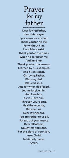 Here's a prayer to inspire you to pray for your dad. Remember our Father in heaven takes care of and loves us all. More Prayers Ask for prayer Ask for prayer Give yours… Prayer For Dad, Prayer For Family, Prayer Scriptures, Bible Prayers, Faith Prayer, God Prayer, Prayer Quotes, Bible Quotes, Bible Verses