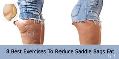 8 Best Exercises To Reduce Saddle Bags Fat -