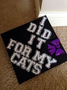 Put a big bow with the cat sew on in the middle of the bow and then flowers around the underneath of the cap all around it Graduation 2016, Graduation Cap Designs, Graduation Cap Decoration, Graduation Photos, Abi Motto, Grad Hat, Cap Decorations, Class Of 2016, Grad Parties
