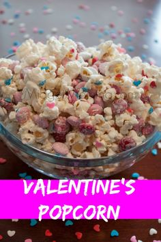 Valentine's Popcorn. A fun treat for the kiddos, Valentine's Day Popcorn!