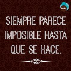 ¡Nada es imposible! #Dolka #MomentosDolka