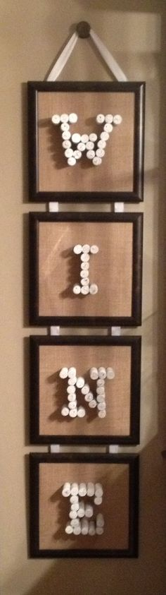 My latest project: Putting my wine corks to use! DIY letters from corks, spray painted white and mounted on burlap in frames. Frames (10x10) are connected with ribbon stapled to the back and hung by a cute little knob. Everything purchased at Michael's (except the knob, from Target).