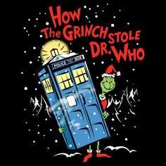 How The Grinch Stole Dr. Who (on Dark) by Laughing Devil - Get Free Worldwide Shipping! This neat design is available on comfy T-shirt (including oversized shirts up to 6XL ladies fit and kids shirts), sweatshirts, hoodies, phone cases, and more. Free worldwide shipping available.