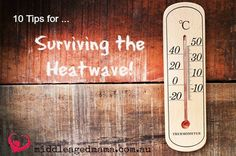 10 tips for surviving the heatwave weather when you don't have air con!
