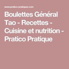 Boulettes Général Tao - Recettes - Cuisine et nutrition - Pratico Pratique