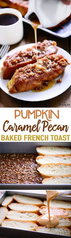 This Pumpkin Caramel Pecan Baked French Toast recipe is irresistibly good and is perfect for serving to overnight guests or at a holiday brunch