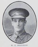 BRADSHAW,   William   Edward.   No.   5989.  15th   Battalion.   Born   at   Maryborough, and educated   at   Christian   Brothers'  School, Maryborough. He is the   son of Henry Thompson  Bradshaw   and   Frances  Margaret  Bradshaw, of Ferry St.,   Maryborough.