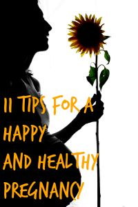 11 Tips for a Healthy Pregnancy