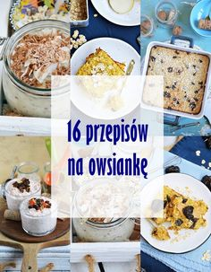16 przepisów na owsiankę Healthy Breakfast Recipes, Yummy Snacks, Yummy Food, Helathy Food, Healthy Meats, Le Chef, Yummy Eats, Food Allergies, Food Inspiration